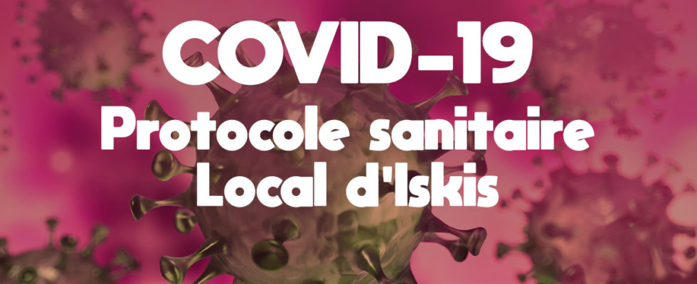 COVID-19 Protocole sanitaire local d'Iskis